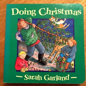 Doing Christmas by Sarah Garland