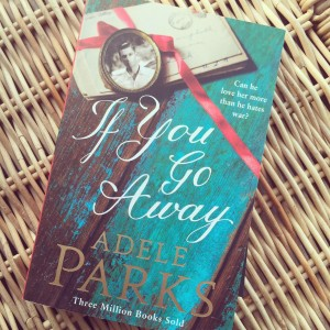 If You Go Away by Adele Parks - click through for my review