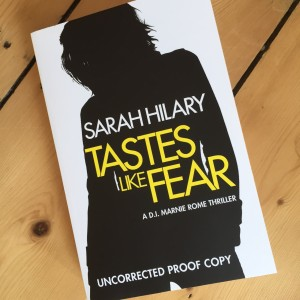 Tastes Like Fear by Sarah Hilary - click through for my review