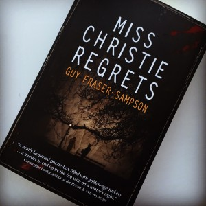 Miss Christie Regrets by Guy Fraser-Sampson. Full review on my website